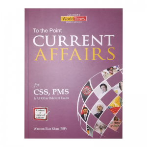 Current Affairs-World times-CSS book-Each unit